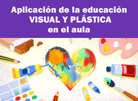 Educación Docente - Aplicació de l'educació visual i plàstica a l'aula
