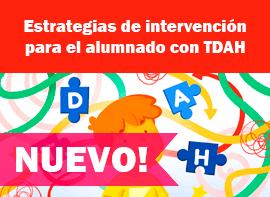 Educación Docente - Estrategias de intervención para el alumnado con TDAH