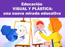 Educación Docente - Introducció a l'educació visual i plàstica: una nova mirada educativa