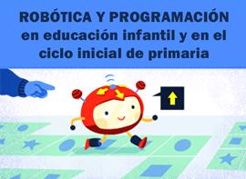 Educación Docente - Robòtica i Programació a l'educació infantil i al cicle inicial de primària