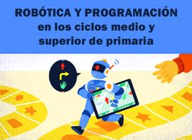 Educación Docente - Robòtica i Programació als cicles mitjà i superior de primària