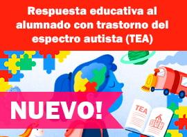 Educación Docente - Respuesta educativa al alumnado con trastorno del espectro autista (TEA)